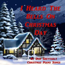 I Heard The Bells On Christmas Day - Christmas Piano Songs